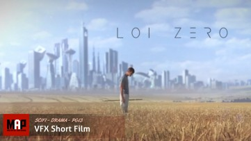 Sci Fi VFX Short Film ** LOI ZERO ** Dramatic VFX Movie by ArtFX Team
