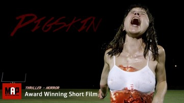 [ Uncensored ]  Horror Short Film ** PIGSKIN ** Award Winning Thriller by Jake Hammond & N Newton