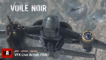 VFX & CGI Live Action Short War Film ** VOILE NOIR ** NAZI Dogfight Adventure Movie by ArtFx Team