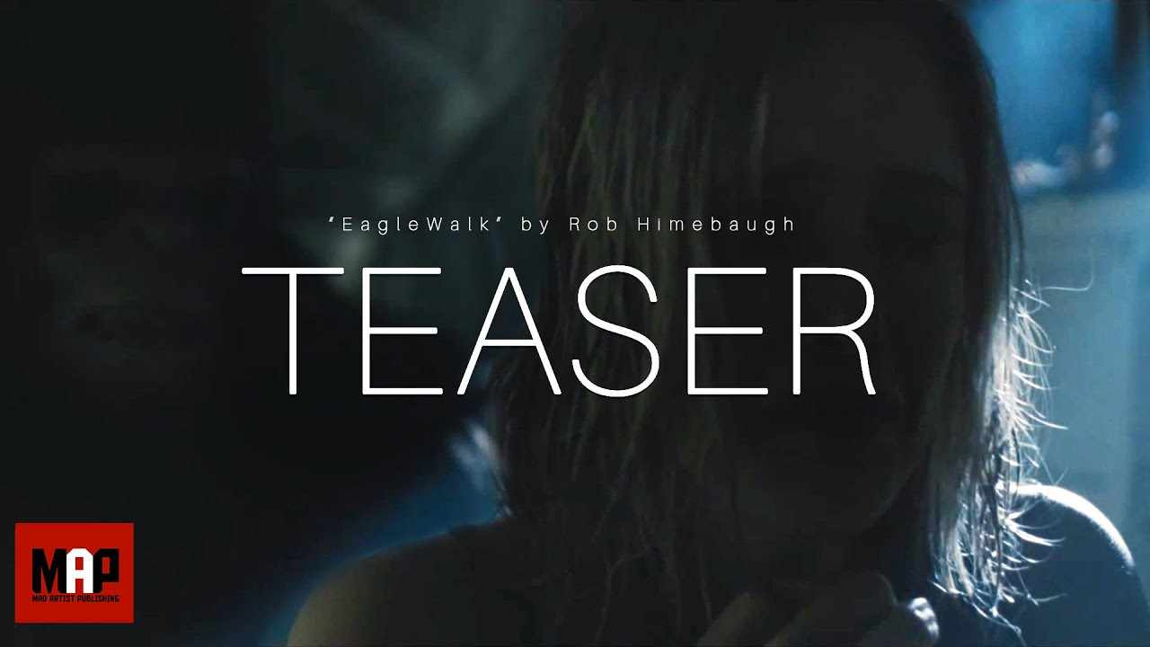 TEASER Trailer | Horror Short Film ** EAGLEWALK ** [ Award Winning ] Thriller movie By Rob Himebaugh