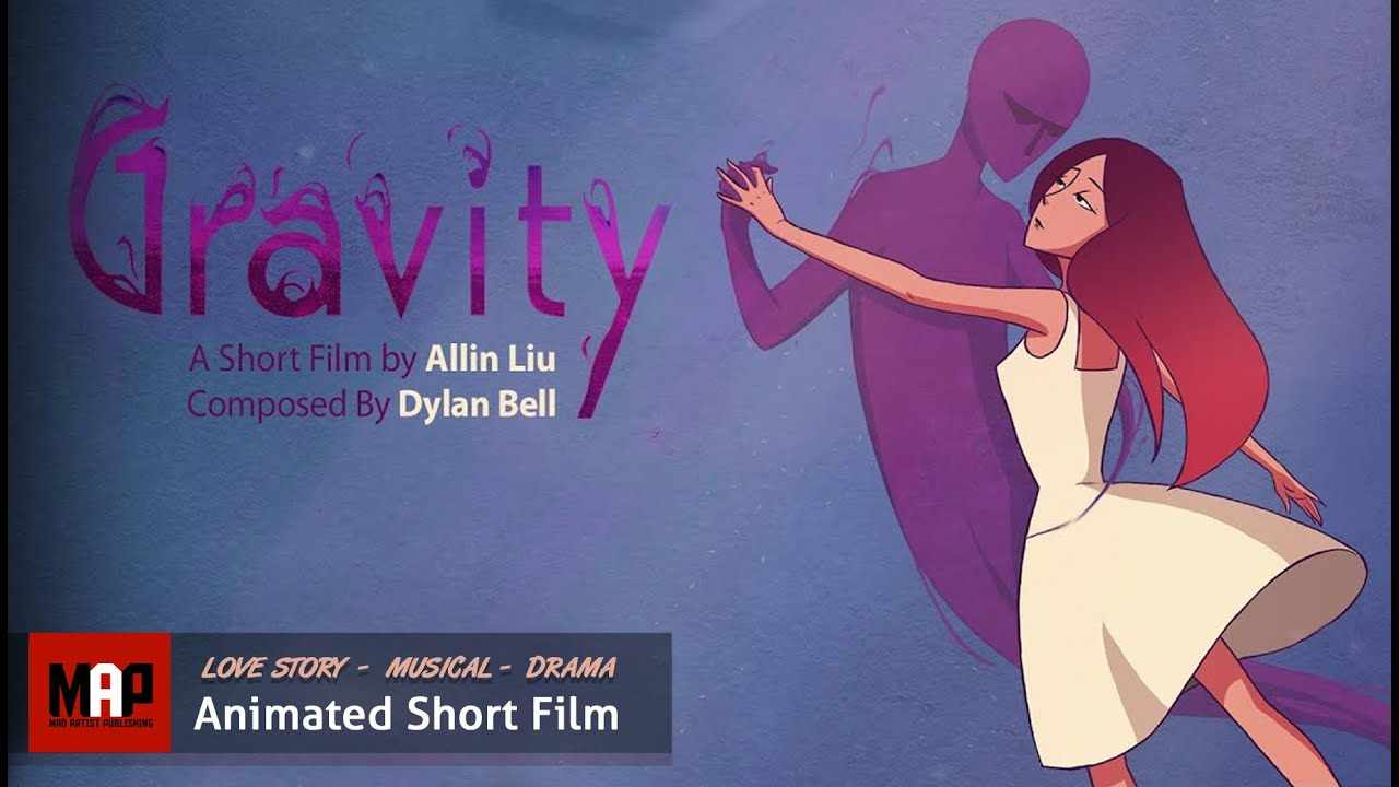 2D Animated Short Film ** GRAVITY ** Beautiful Love Story & Musical. Family Animation by Ailin Liu