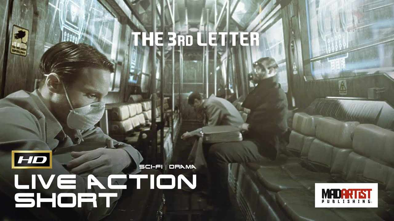 Award Winning Sci-Fi VFX Short Film ** THE 3RD LETTER ** by Marauder Film Company