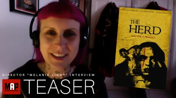 TEASER | Interview with Horror Film Director Melanie Light of The Herd - Reaction & Commentary