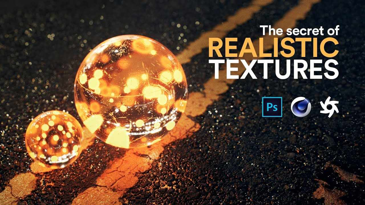 The secret of REALISTIC TEXTURES